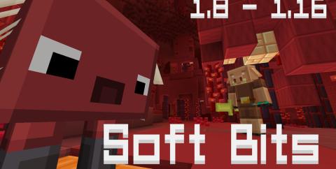 Soft Bits! [1.16.1] [1.15.2] [1.8.9] (16x)