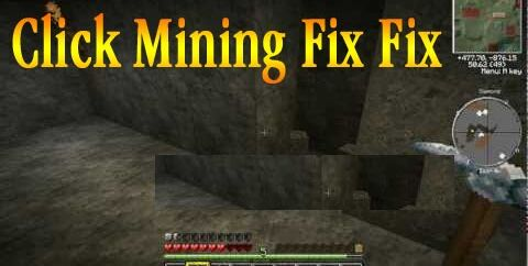 Click Mining Fix Fix Mod [1.7.5] [1.7.2]