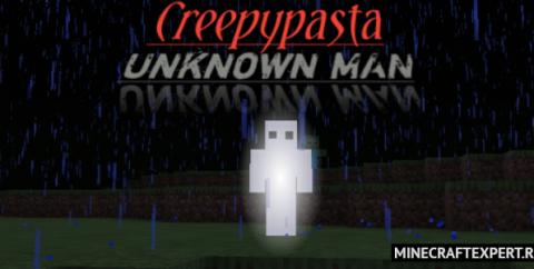 Creepypasta Unknown Man [1.16] (Крипипаста Неизвестный Человек)