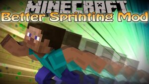 Better Sprinting [1.12.2] [1.11.2] [1.10.2] [1.7.10]