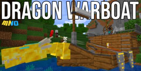 Dragon Warboat [1.17] [1.16] — военный корабль