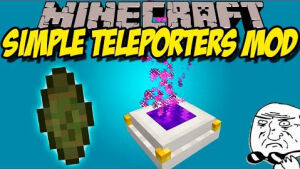 Simple Teleporters [1.12] [1.11.2] [1.10.2] [1.9.4]