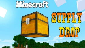 Supply Drop [1.11.2]