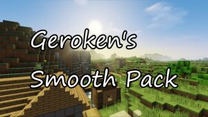 Geroken's Smooth Pack [1.11] [1.10.2] [1.9.4] (16x)