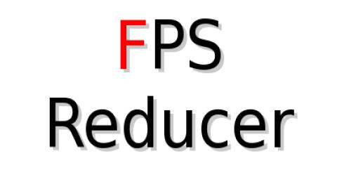 FPS Reducer [1.16.4] [1.15.2] [1.12.2] (для слабых пк)