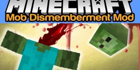 Mob Dismemberment [1.12.2] [1.10.2] [1.7.10]