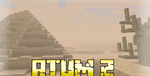 Atum 2: Return to the Sands [1.15.2] [1.12.2] (артефакты, верблюды и мумии)