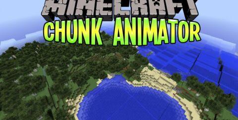 Chunk Animator [1.16.5] [1.12.2] [1.7.10] (плавная анимация появления чанков)