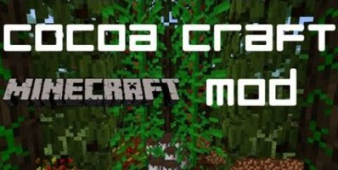 CocoaCraft Mod [1.7.2] [1.6.4]