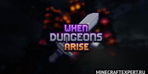 When Dungeons Arise [1.16.5] [1.15.2] [1.14.4] (красивые структуры)