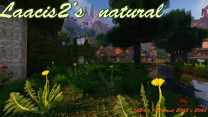 Laacis2's natural [1.13.2] [1.12.2] [1.11.2] (2048x, 1024x, 512x)