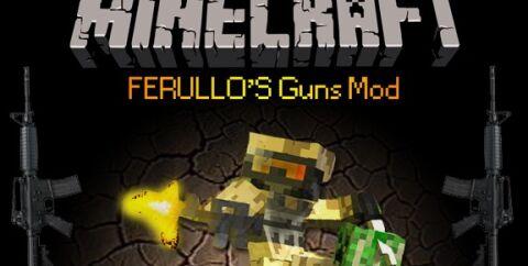 Ferullo's Guns Mod [1.6.4]