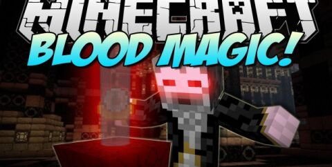 Blood Magic [1.16.4] [1.12.2] [1.7.10] (магия крови)
