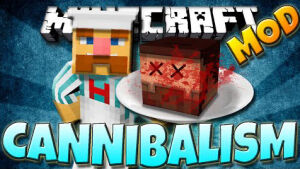 Cannibalism мод [1.12.2] [1.11.2] [1.10.2] [1.7.10]