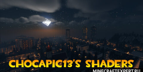 Chocapic13's Shaders [1.16.5] [1.15.2] [1.12.2]