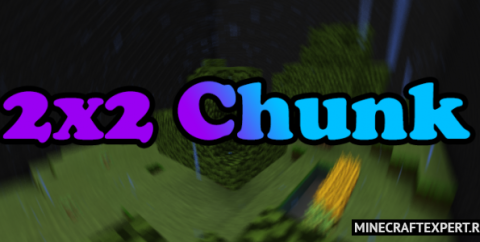 2×2 Chunk Survival [1.16] (выживание на 4 чанках)