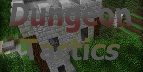 Dungeon Tactics [1.12.2] [1.7.10] (подземелья и ловушки)