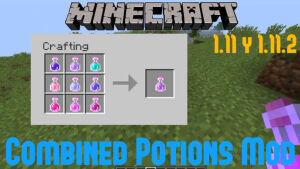 Combined Potions [1.12.2] [1.11.2] [1.10.2]