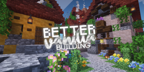 BetterVanillaBuilding [1.17] [1.16.5] [1.15.2] [1.12.2] (16x)