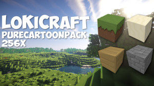 LoKiCraft PureCartoon [1.12] [1.11.2] [1.8.9] [1.7.10] (128x, 256x)