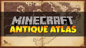Antique Atlas [1.12.2] [1.11.2] [1.10.2] [1.7.10]