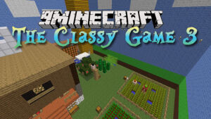 The Classy Game 3 Map 1.7.2