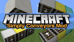 Simply Conveyors [1.12.2] [1.11.2] [1.10.2] [1.9.4]