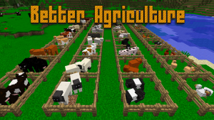 Better Agriculture [1.12.2] [1.10.2] [1.9.4]