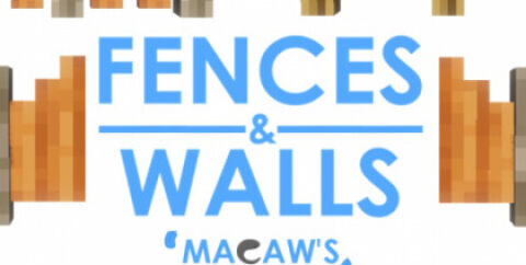 Macaw's Fences and Walls [1.17.1] [1.16.5] [1.15.2] [1.12.2] (красивые заборы)
