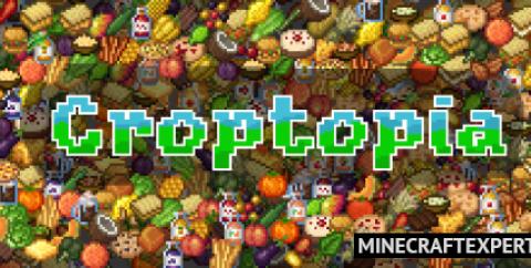 Croptopia [1.17.1] [1.16.5] — еда для гурманов