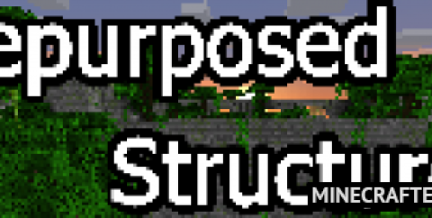 Repurposed Structures [1.16.5] [1.15.2] (улучшенные структуры)