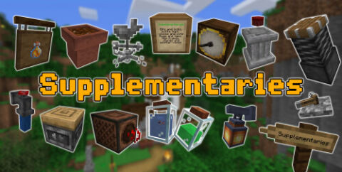 Supplementaries [1.16.4] [1.15.2] (декор с анимацией)
