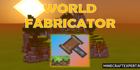 World Fabricator [1.16] — редактор мира