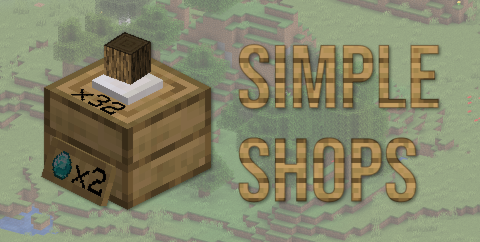Simple Shops [1.16.5] — простые магазины для сервера