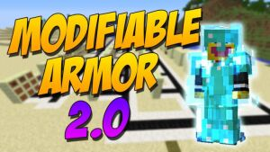 Modifiable Armor 2.0 [1.10.2] [1.9.4]