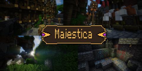 Majestica [1.16.5] [1.15.2] [1.14.4] [1.12.2] (32x)