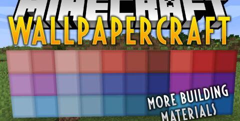 Wallpapercraft — A Fresh Roll [1.16.3] [1.15.2] (Мод на строительные блоки)