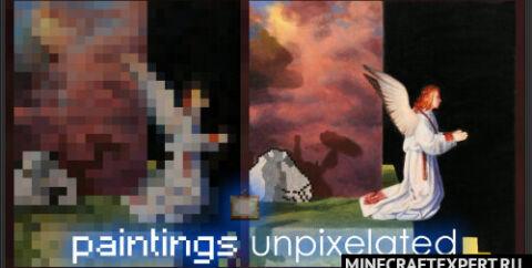 Paintings Unpixelated [1.16.4] (четкие картины)