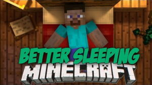 Better Sleeping [1.10.2] [1.9.4] [1.8.9] [1.7.10]