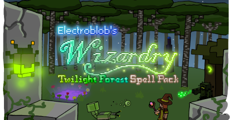 Electroblob's Wizardry: Twilight Forest [1.12.2] (Сумеречный лес + Магия)