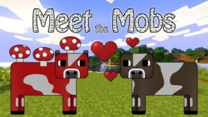 Meet the Mobs Map 1.7.10
