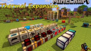 Thermal Expansion [1.12] [1.11.2] [1.10.2] [1.7.10]