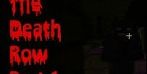 The Death Row: Part 1 [1.12.2]