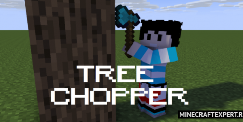 Tree Chopper+ [1.16]