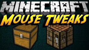 Mouse Tweaks [1.12.2] [1.11.2] [1.10.2] [1.7.10]