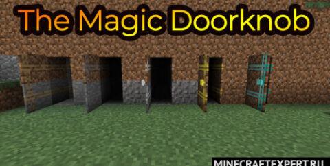The Magic Doorknob [1.16.5] [1.15.2] [1.14.4] [1.12.2] (волшебные двери)
