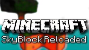 Skyblock Reloaded Map 1.8.1/1.8