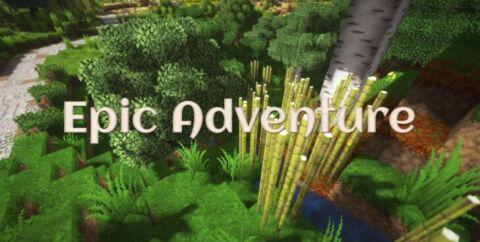 Epic Adventure [1.17] [1.16.5] [1.15.2] [1.14.4] (32x)