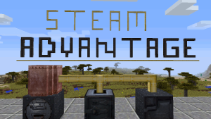 Steam Advantage [1.10.2] [1.9.4] [1.8.9]