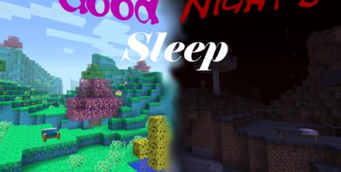 Good Night's Sleep [1.16.4] [1.15.2] [1.12.2] [1.7.10] (измерение снов)